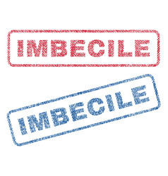 Imbecile textile stamps vector