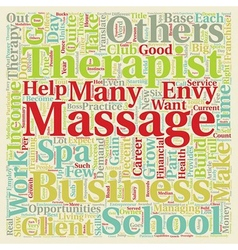 Massage Therapy and the Entrepreneur text vector image
