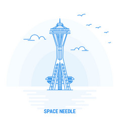 space needle blue landmark creative background vector image