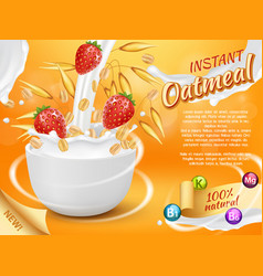 Instant oatmeal with strawberry and milk splash vector