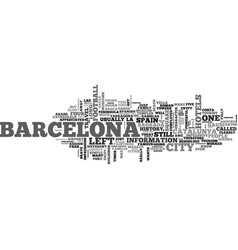 barcelona spain so much fun in one day text word vector image vector image