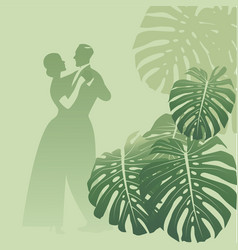 Couple dancing in a monstera garden tropical vector