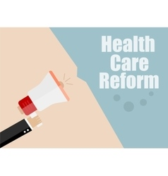 Health care reform Megaphone Flat design vector