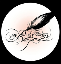 my angel is always with me 5 vector image