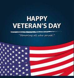 Happy veterans dayhonoring all who served usa vector
