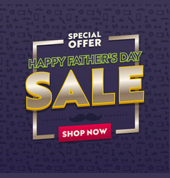 promotion and shopping template for fathers day vector image