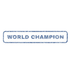 World champion textile stamp vector