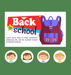 Backpack and pupils back to school bag vector
