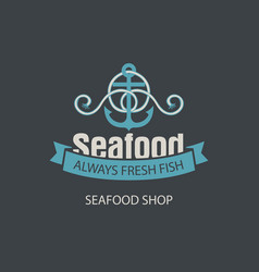 banner for seafood shop with anchor and rope vector image