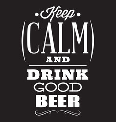 stylized quote on the topic of beer white vector image