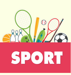 sport concept sports equipment background i vector image