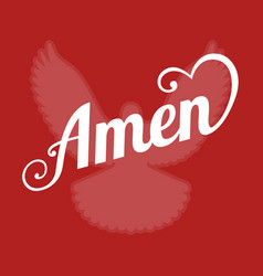 Typography letter amen and pigeon sign vector