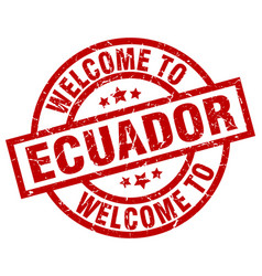 welcome to ecuador red stamp vector image