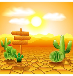 Desert landscape with wooden sign and cactuses vector image