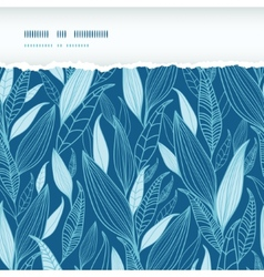Blue Bamboo Leaves Horizontal Torn Seamless vector
