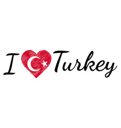 i love country turkey turkish text heart doodle vector image