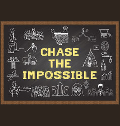 Chase the impossible vector