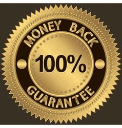 Gold Money Back Guarantee Label vector image vector image