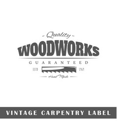 Carpentry label vector