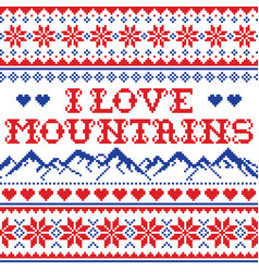 I love mountains seamless pattern vector