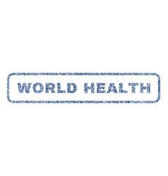 World health textile stamp vector
