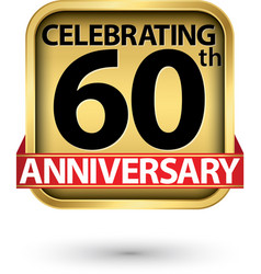 celebrating 60th years anniversary gold label vector image
