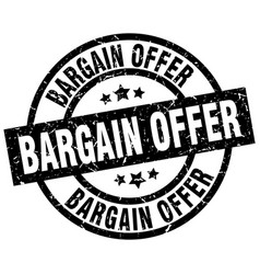 Bargain offer round grunge black stamp vector