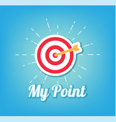 target and arrow my point concept vector image