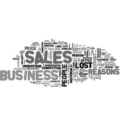 Why sales people lose business text word cloud vector