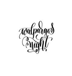 walpurgis night hand lettering inscription quote vector image