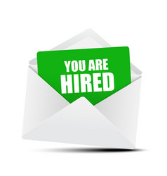 you are hired card in envelope vector image