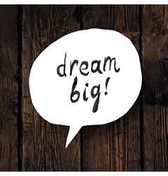 dream big vector image
