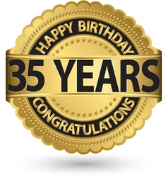 Happy birthday 35 years gold label vector