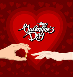 happy valentines day text wih two hands ring vector image