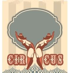 Retro circus poster vector image