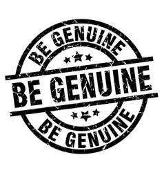 be genuine round grunge black stamp vector image