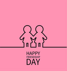 Happy friendship day two black contour woman vector