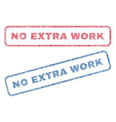 No extra work textile stamps vector