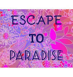 Summer Party Invitation Escape to Paradise vector image