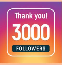 Thank you 3000 followers congratulation subscribe vector