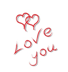 Inscription love you and two drawn hearts vector image