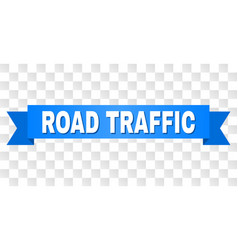blue ribbon with road traffic caption vector image