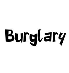 Burglary stamp on white vector