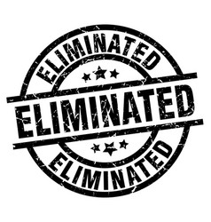 Eliminated round grunge black stamp vector
