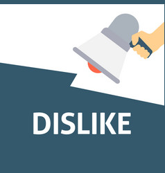 Hand holding megaphone with dislike announcement vector
