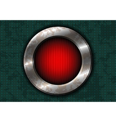 Rusty metal circle with red lamp vector image