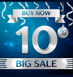 silver big sale buy now ten percent for discount vector image
