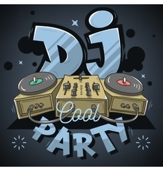 Dj Cool Party Design For Event Poster Sound Mixer vector image