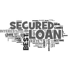 a cheap secured loan can be found online text vector image