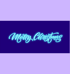 Merry christmas neon lettering vector